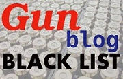 Gun Blog Black List